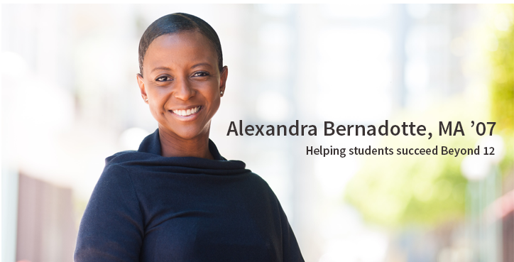 Alexandra Bernadotte, MA '07: Helping students succeed Beyond 12