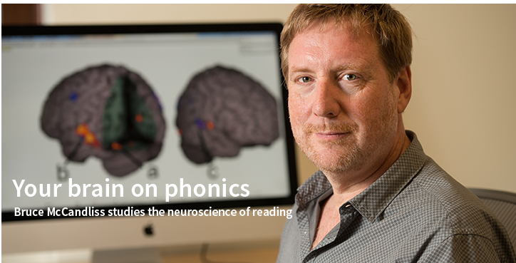 Your brain on phonics: Bruce McCandliss studies the neuroscience of reading
